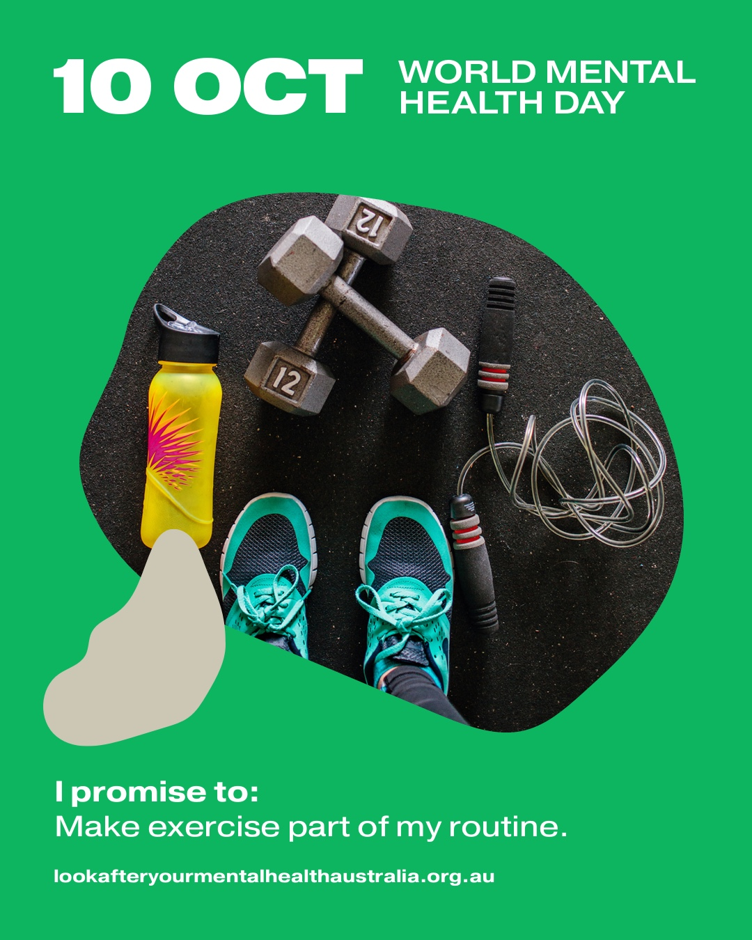 I promise to: Make exercise part of my routine.