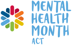 Mental Health Month ACT
